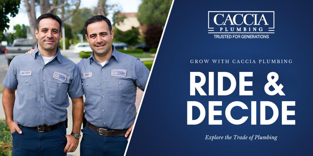 Ride & Decide - Grow with Caccia Plumbing