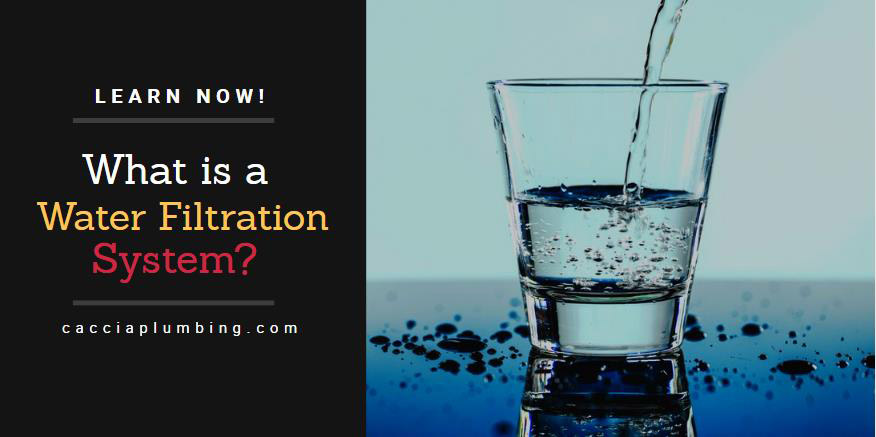 What is a Water Filtration System